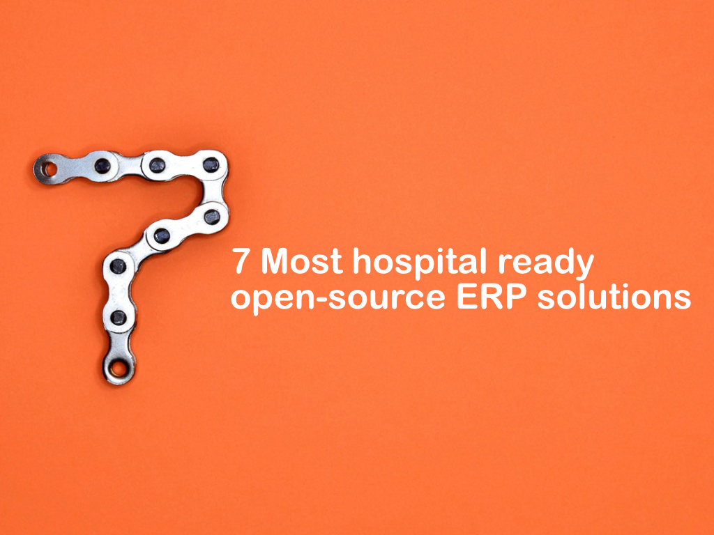 7 Open source ERP-based Patient Records Management Solutions (EMR