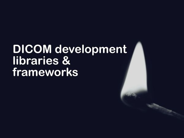DICOM development libraries and frameworks for Python,C++,Java and NodeJS